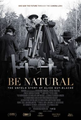 Be Natural: The Untold Story Of Alice Guy-Blaché HD Trailer