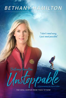 Bethany Hamilton: Unstoppable HD Trailer