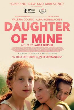 Daughter Of Mine HD Trailer