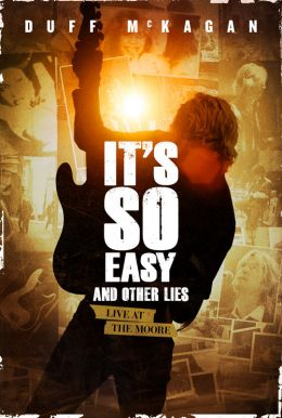 It's So Easy and Other Lies HD Trailer