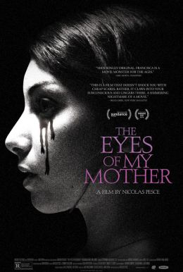 The Eyes of My Mother HD Trailer