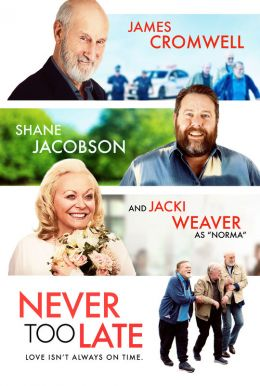 Never Too Late HD Trailer