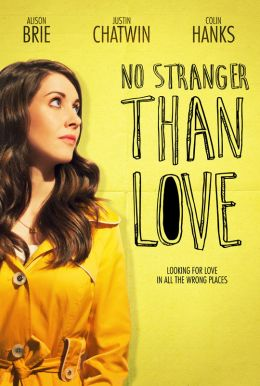 No Stranger Than Love HD Trailer