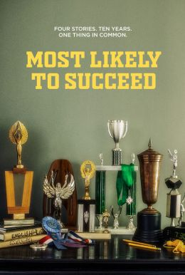 Most Likely To Succeed HD Trailer