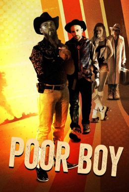 Poor Boy HD Trailer