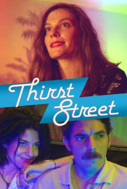 Thirst Street HD Trailer