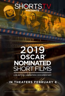 The 2019 Oscar Nominated Short Films