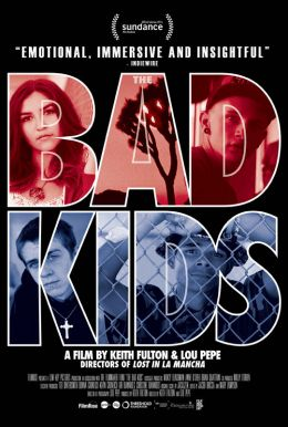 The Bad Kids HD Trailer