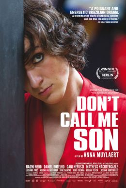 Don't Call Me Son HD Trailer