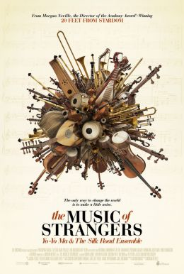 The Music of Strangers Poster