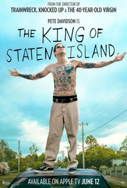 The King Of Staten Island HD Trailer