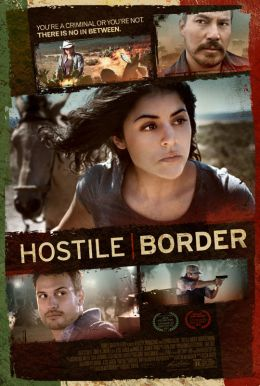 Hostile Border HD Trailer