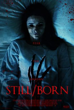 Still/Born HD Trailer