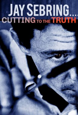 Jay Sebring....Cutting To The Truth HD Trailer