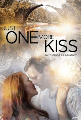 Just One More Kiss HD Trailer