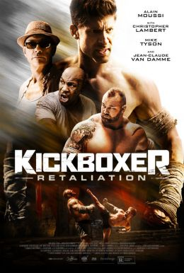 Kickboxer: Retaliation HD Trailer