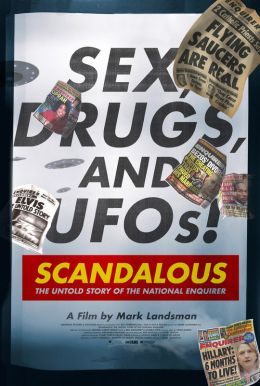 Scandalous: The Untold Story Of The National Enquirer HD Trailer