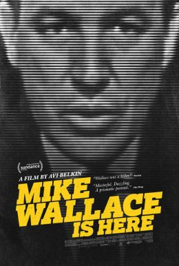 Mike Wallace Is Here Poster