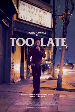 Too Late HD Trailer