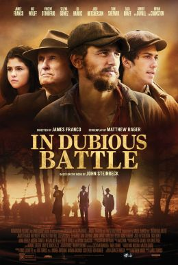 In Dubious Battle HD Trailer