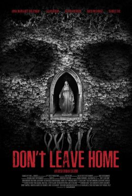 Don't Leave Home HD Trailer
