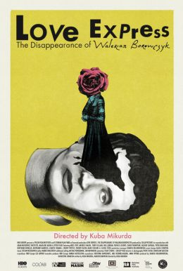 Love Express: The Disappearance of Walerian Borowczyk Poster