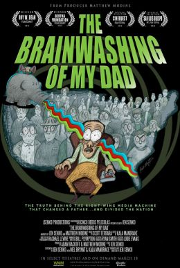 The Brainwashing of My Dad HD Trailer