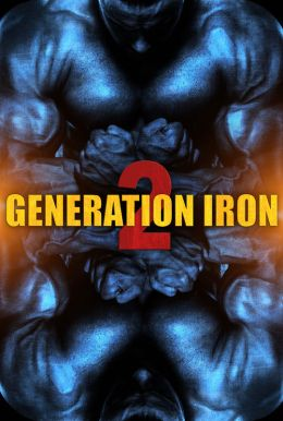 Generation Iron 2 HD Trailer