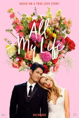 All My Life HD Trailer