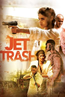 Jet Trash HD Trailer