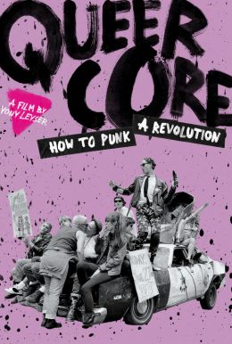 Queercore: How To Punk A Revolution HD Trailer
