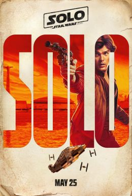 Solo: A Star Wars Story HD Trailer