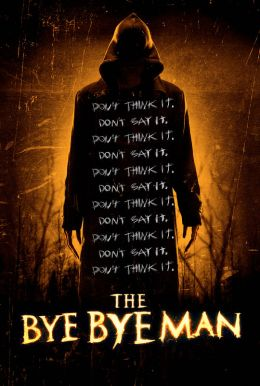 The Bye Bye Man HD Trailer