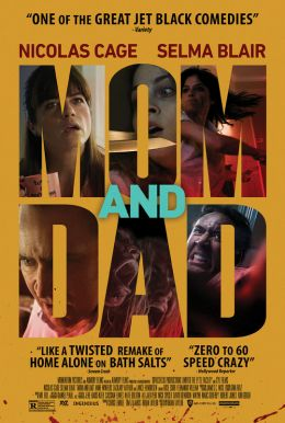 Mom And Dad HD Trailer