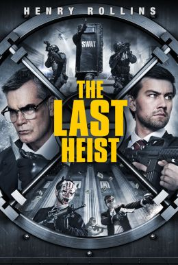 The Last Heist HD Trailer