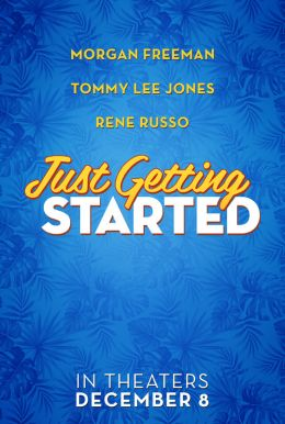 Just Getting Started HD Trailer