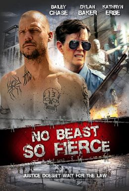No Beast So Fierce Poster