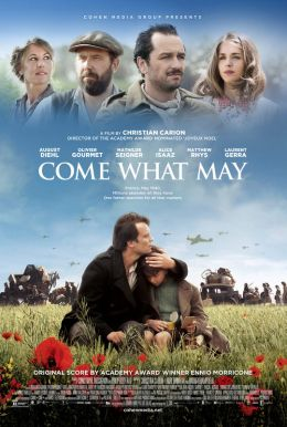 Come What May HD Trailer