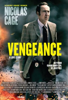 Vengeance: A Love Story HD Trailer