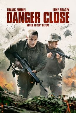 Danger Close HD Trailer