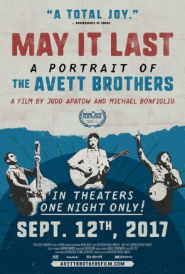 May It Last: A Portait of The Avett Brothers Poster