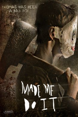 Made Me Do It HD Trailer
