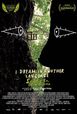 I Dream In Another Language HD Trailer