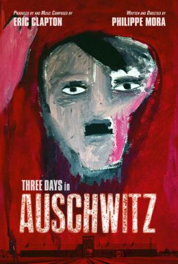Three Days in Auschwitz Poster