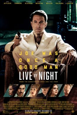 Live By Night HD Trailer