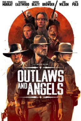 Outlaws and Angels HD Trailer
