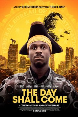 The Day Shall Come HD Trailer