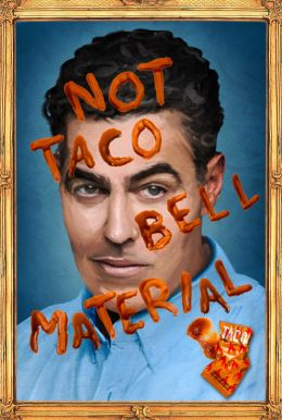 Adam Carolla: Not Taco Bell Material HD Trailer