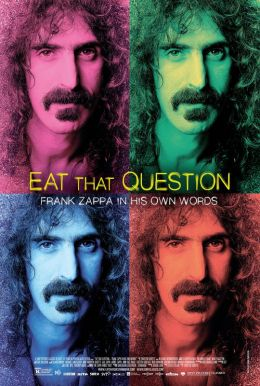 Eat That Question: Frank Zappa in His Own Words HD Trailer