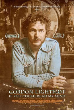 Gordon Lightfoot: If You Could Read My Mind HD Trailer